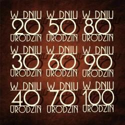 Tekturka napis W DNIU 70 URODZIN druk
