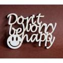Tekturka napis DON'T WORRY BE HAPPY 28a
