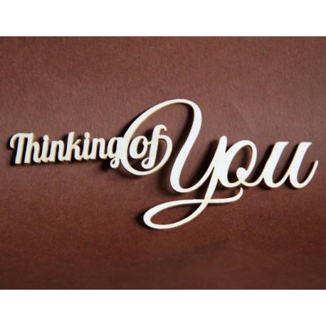 Tekturka napis THINKING OF YOU