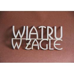 Tekturka napis WIATRU W ŻAGLE